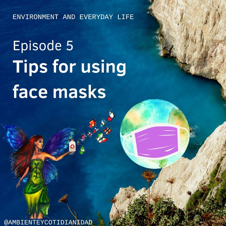 Episode 5 - Tips for using face mask