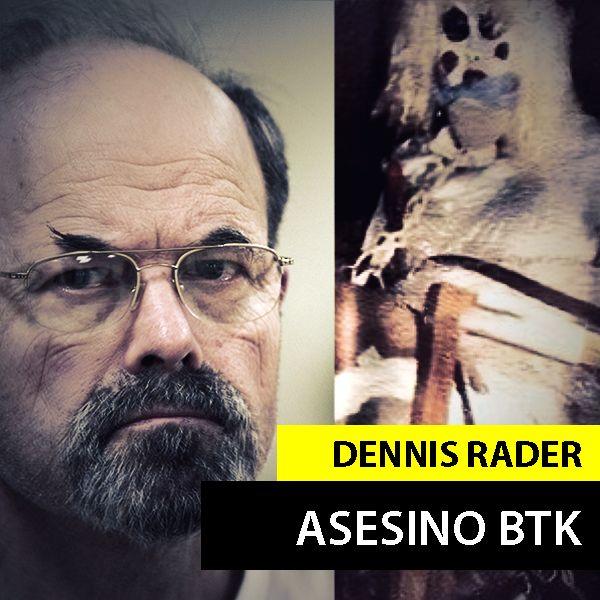 """Dennis Rader """"EL ASESINO BTK"""""""