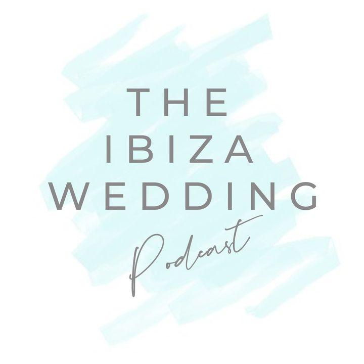 The Ibiza Wedding Podcast