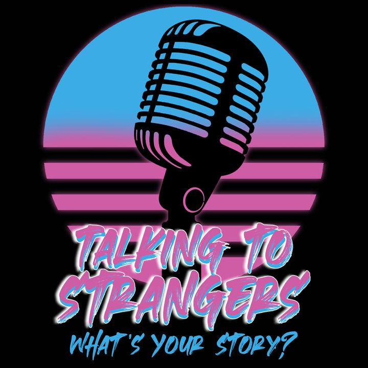 Talking To Strangers #016: Natalie From Newhaven