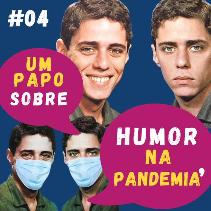 Um Papo sobre Humor na Pandemia