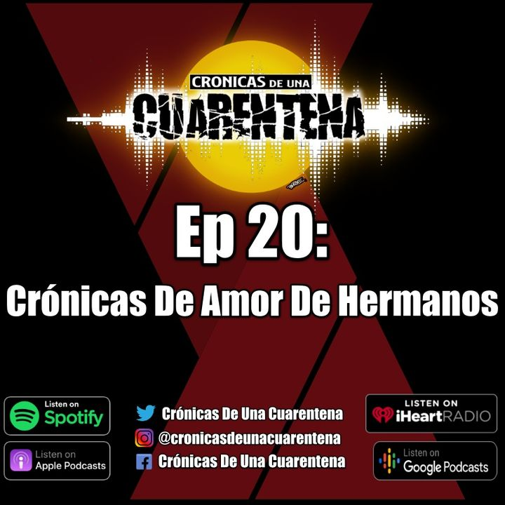 Ep 20: Crónicas De Amor De Hermano (Ft. Cristina Vázquez)