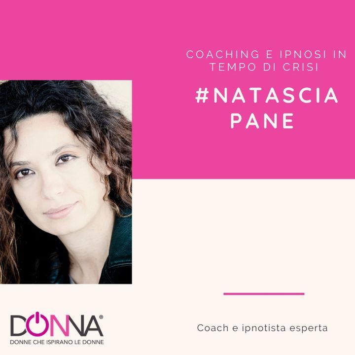 # Ep-1- Ipnosi e coaching in tempi di crisi - Natascia Pane