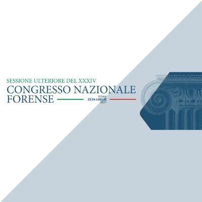 XXXIV Congresso Nazionale Forense - 23-24 Luglio Roma