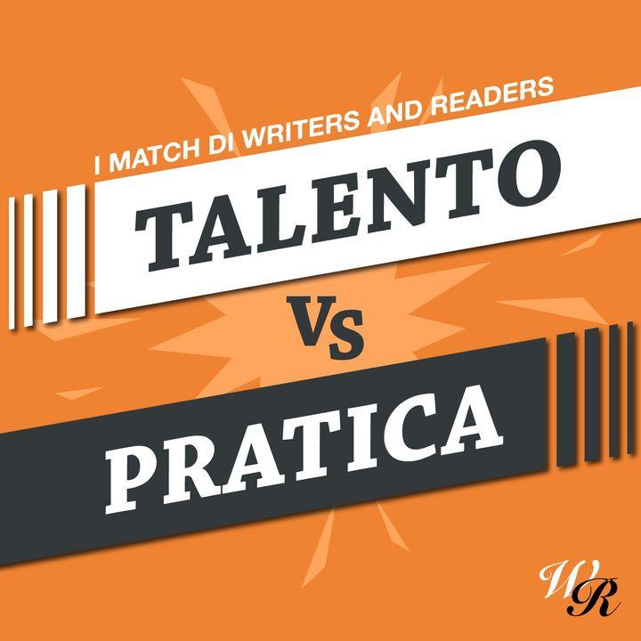 #1. TALENTO vs  PRATICA