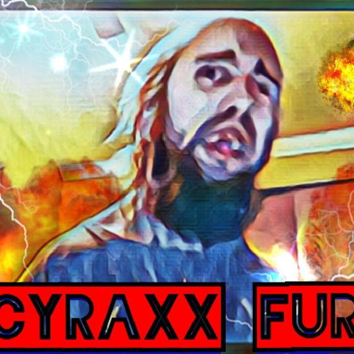 Cyraxx Freakout My opinion On The Matter..