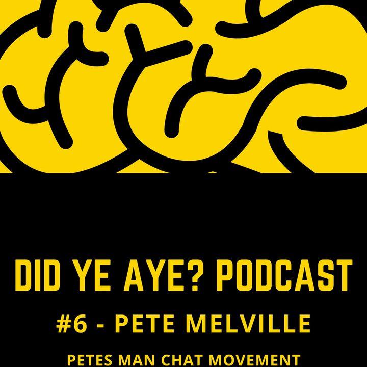 #4 - Pete's Man Chat Movement