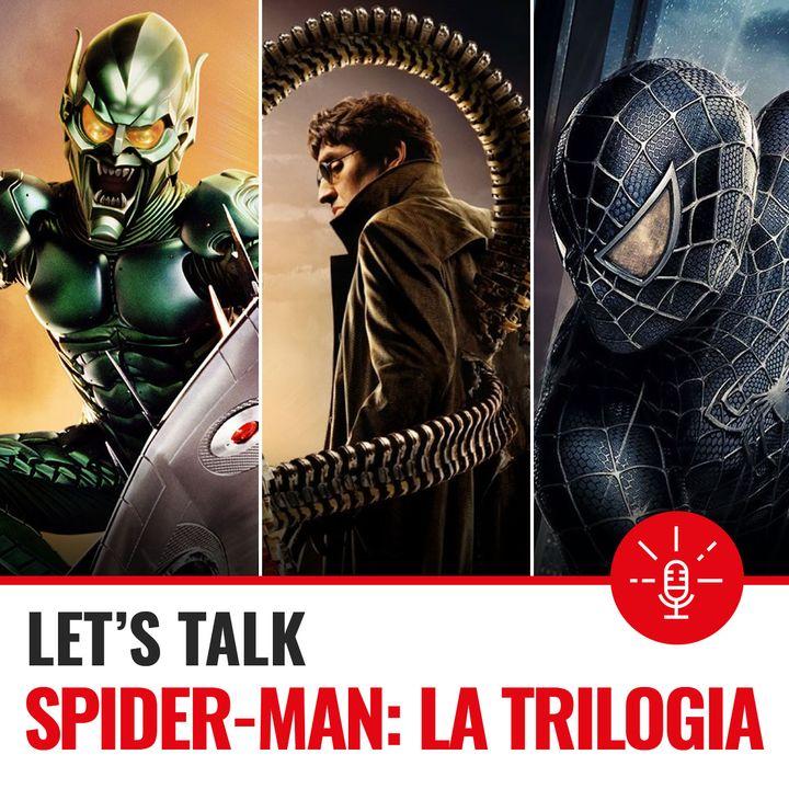 Ep. 13 Trilogia Spiderman-S.Raimi