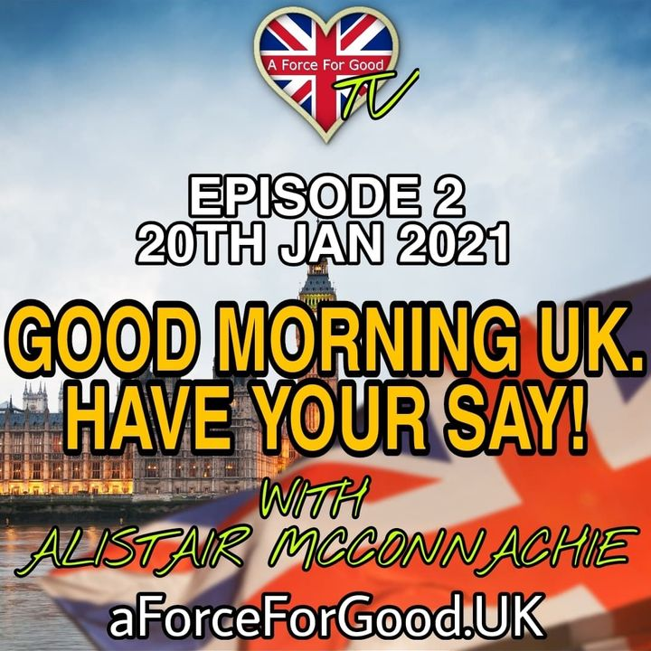 Welcome to 'Good Morning UK. Have Your Say!'
