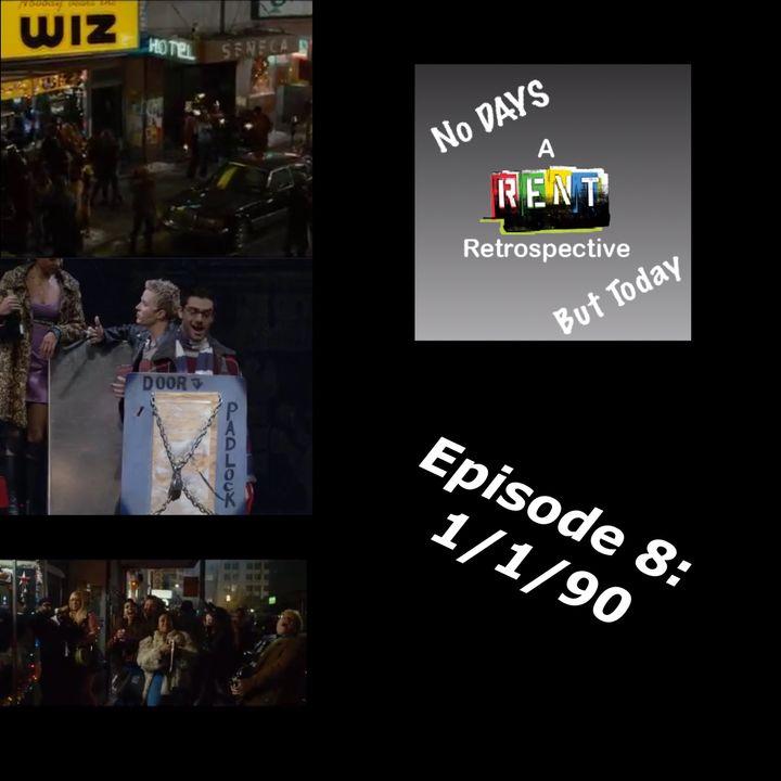No Days But Today Episode 8: January 1, 1990 (Special Guest: Matt Polzin)