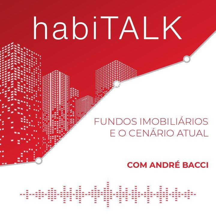 Talk com Andre Bacci - Mercado Imobiliário