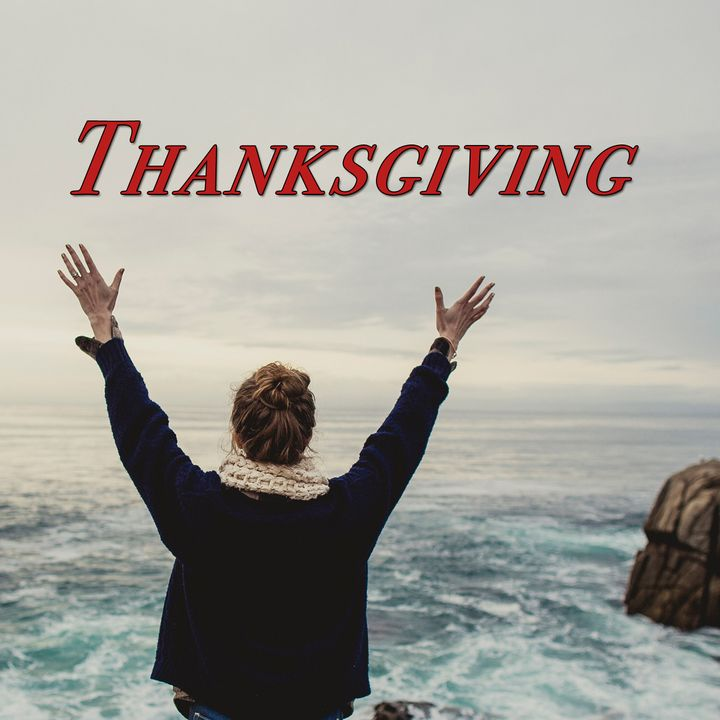 1 Thess 5:18, Thanksgiving