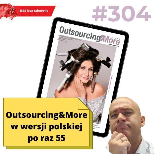 #304 Outsourcing and More po polsku po raz 55