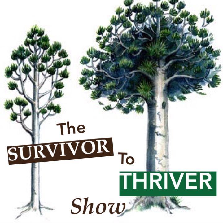 The Survivor to Thriver Show