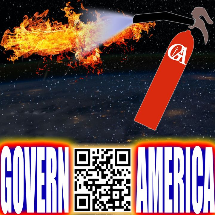Govern America | July 17, 2021 | Gimmie That Spike Protein!