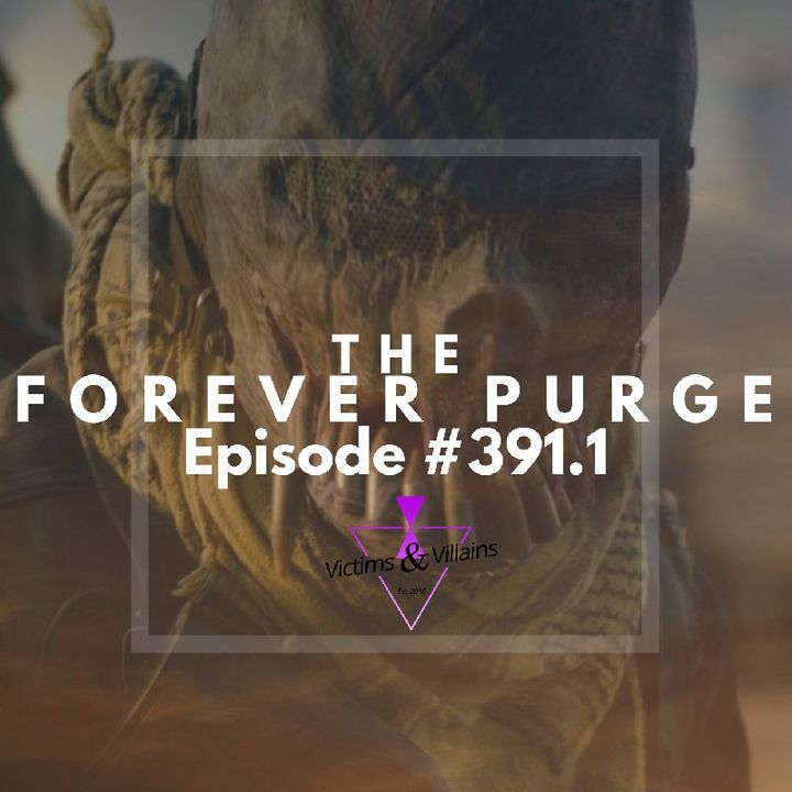 #391.1   The Forever Purge (2021)