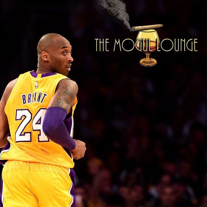 The Mogul Lounge Episode 215: Kobe