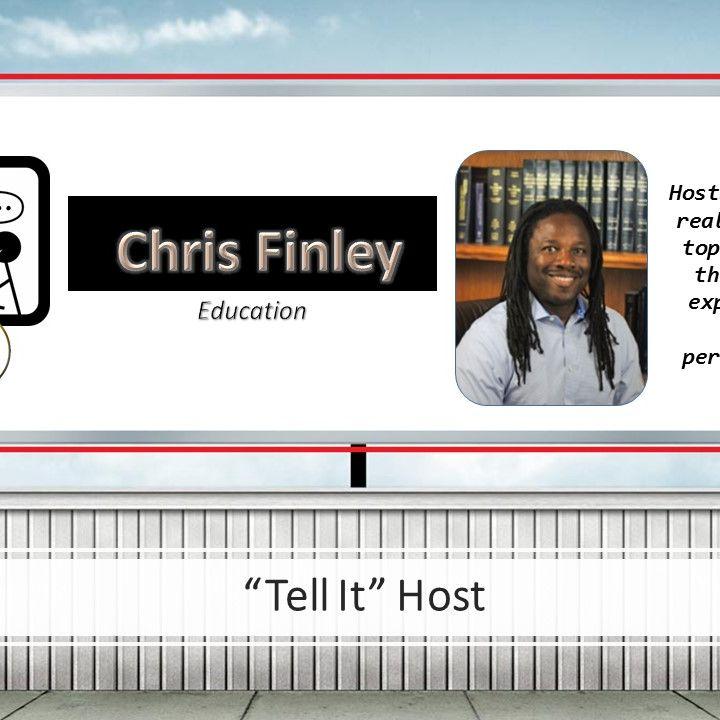 Chris Finley - Episode 2:  School Choice