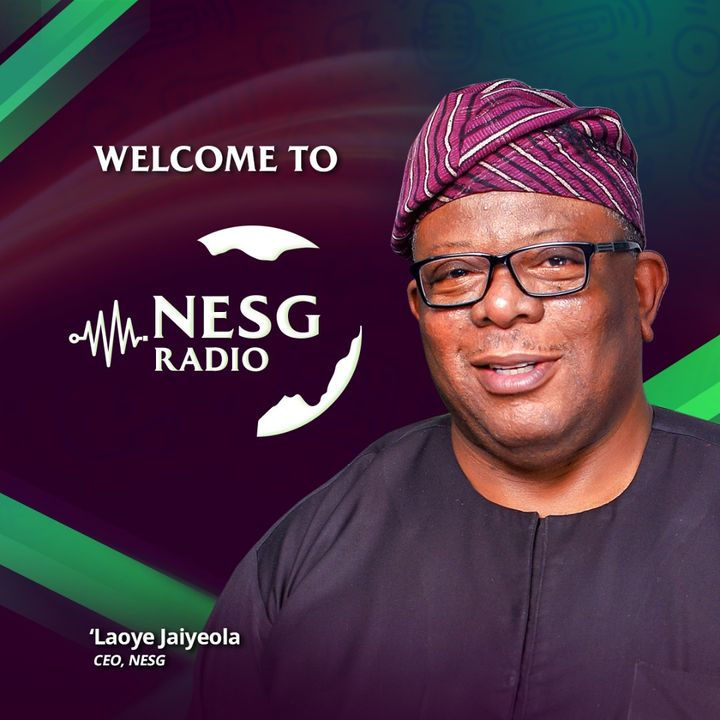 Introducing NESG Radio - Laoye Jaiyeola, CEO NESG