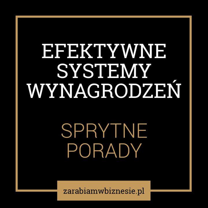 Efektywne systemy wynagrodzeń - odc. 5.