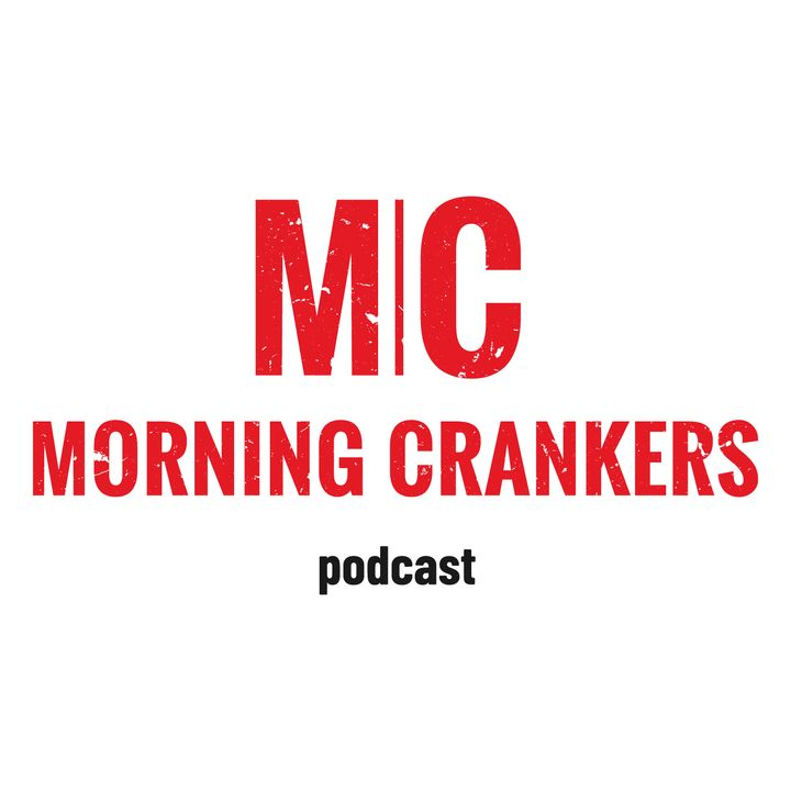 Morning Crankers ep 3