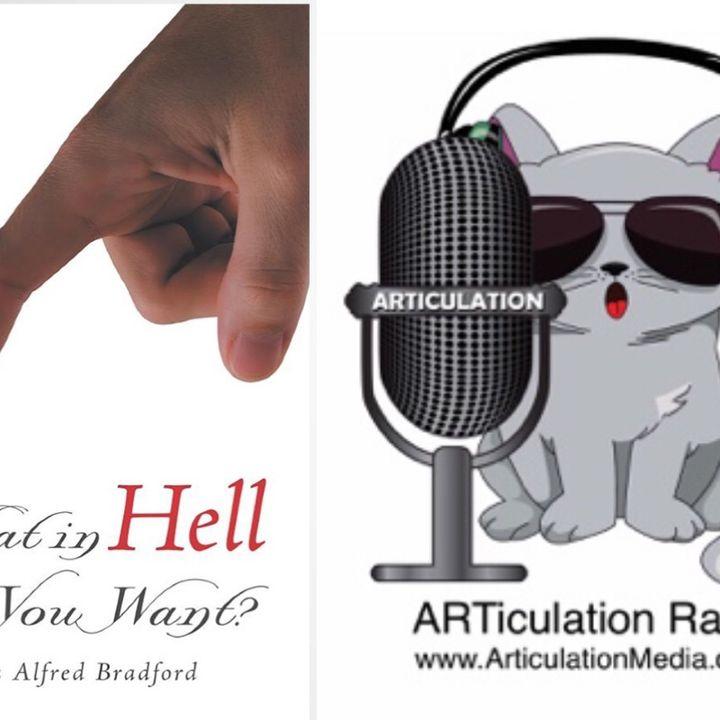ARTiculation Radio — BOLD & UNBRIDLED BELIEF (interview w/ Author James Bradford)