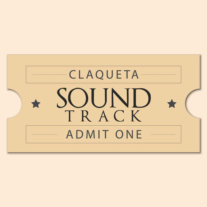 Claqueta Soundtrack - Episodio 13
