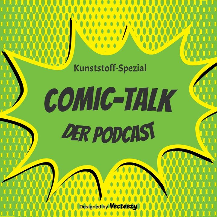 Kunststoff-Spezial: Comic-Talk
