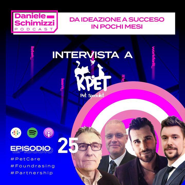 Episodio 25 | Da ideazione a successo in pochi mesi - Intervista a KPet
