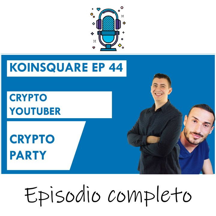 Bitcoin! festa a sorpresa, #CryptoParty - EP 44 SEASON 2021