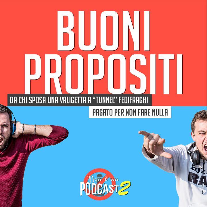 Podcast #32: BUONI PROPOSITI