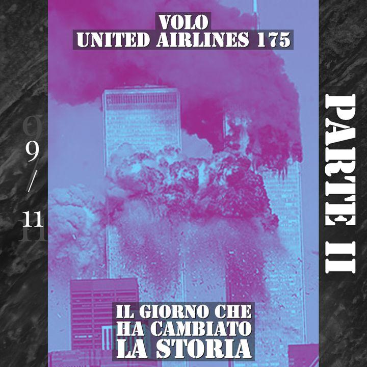 11 Settembre 2001 - PARTE II - Volo United Airlines 175