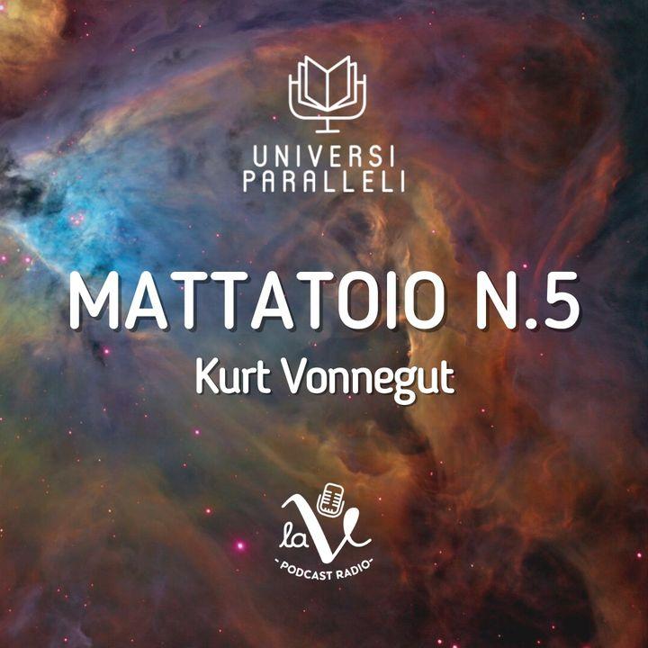 Mattatoio n.5 (Kurt Vonnegut)