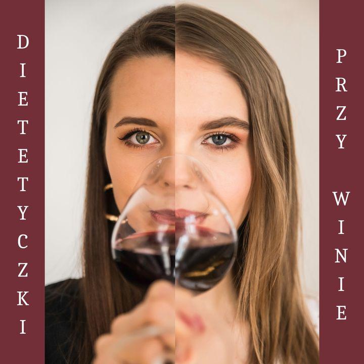 Dietetyczki przy winie
