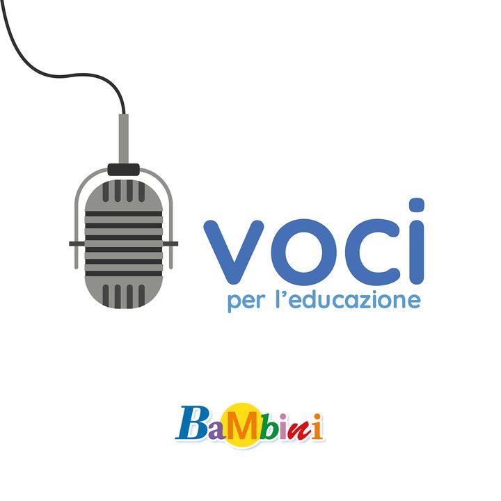 #13 Lo sguardo di Reggio Emilia sulle sfide dell'educazione - Claudia Giudici