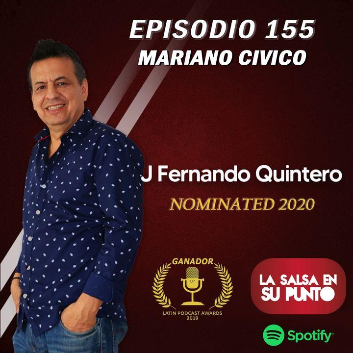 EPISODIO 155-MARIANO CIVICO