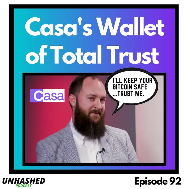 Casa's Wallet of Total Trust