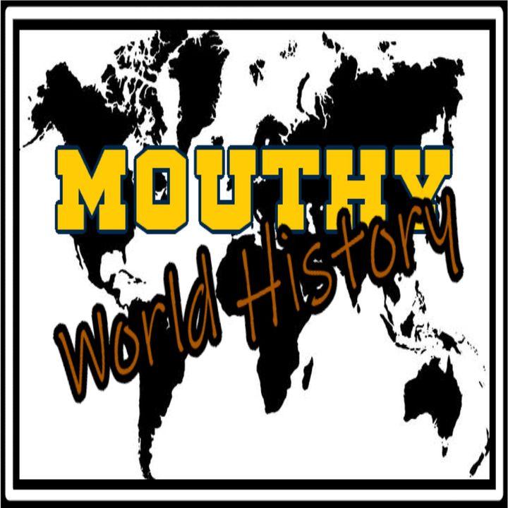 Mouthy World History | November 27th