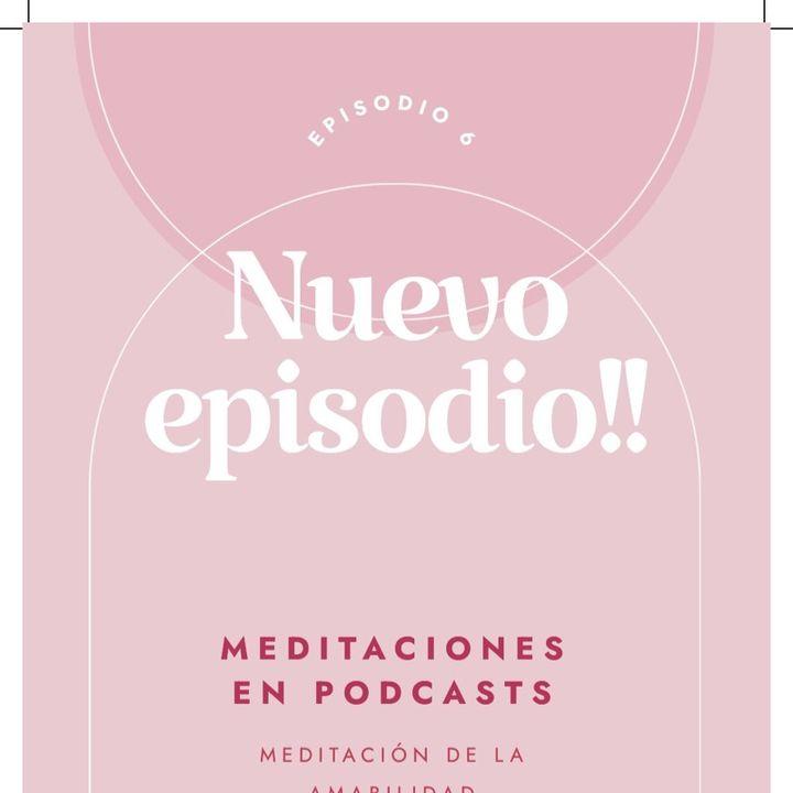 Meditación De la Amabilidad- El podcast de Nonas Mum Coaching