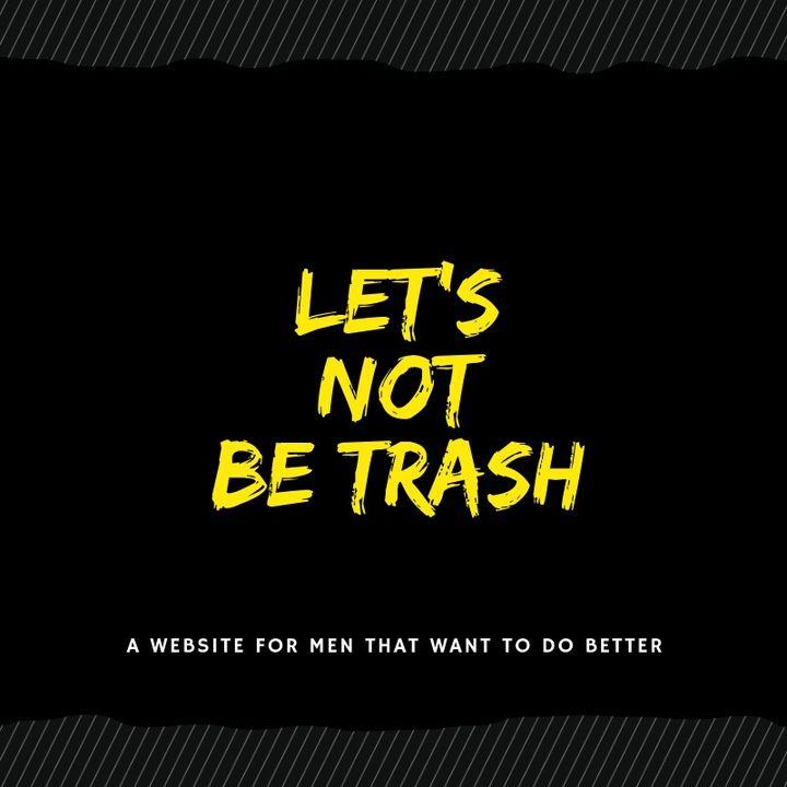 LNBT: Trash Talk Podcast