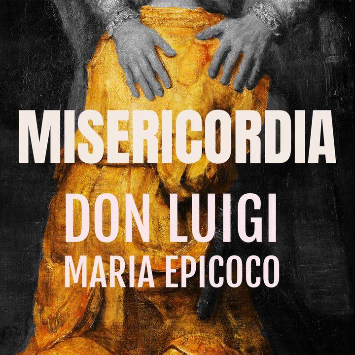 Don Luigi Maria Epicoco - Donna dove sono Nessuno ti ha condannata