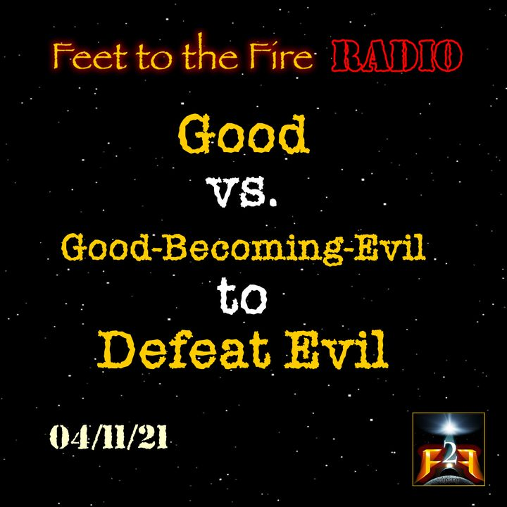 F2F Radio: Becoming Evil While Opposing It