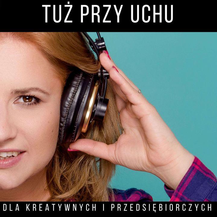 TPU 046: Pokonywanie strachu przed wystąpieniami publicznymi - Lidia Buksak