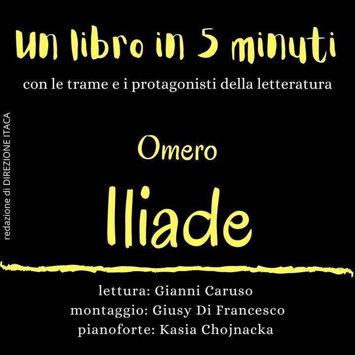 Un libro in cinque minuti - 12. Omero, Iliade