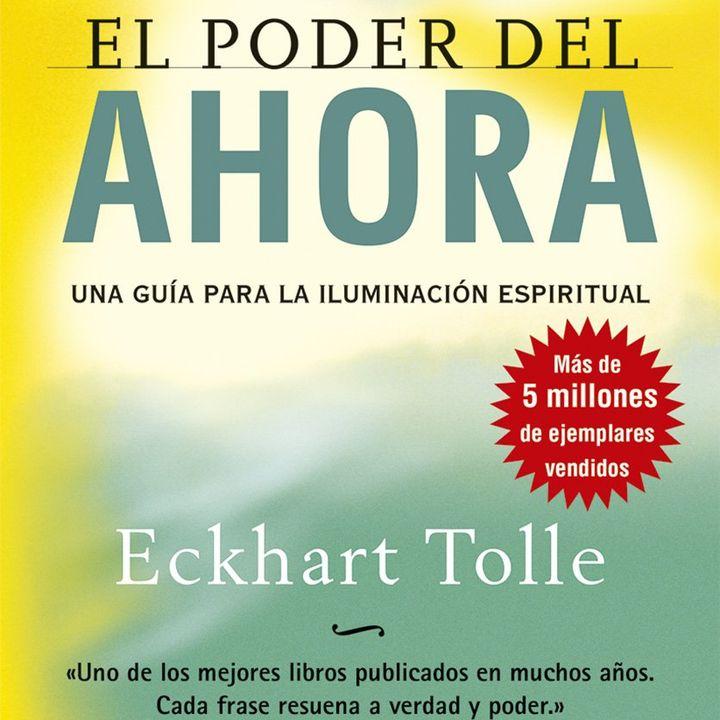 Capitulo 2 El Poder del Ahora de Eckhart Tolle Voz: Héctor Almeralla