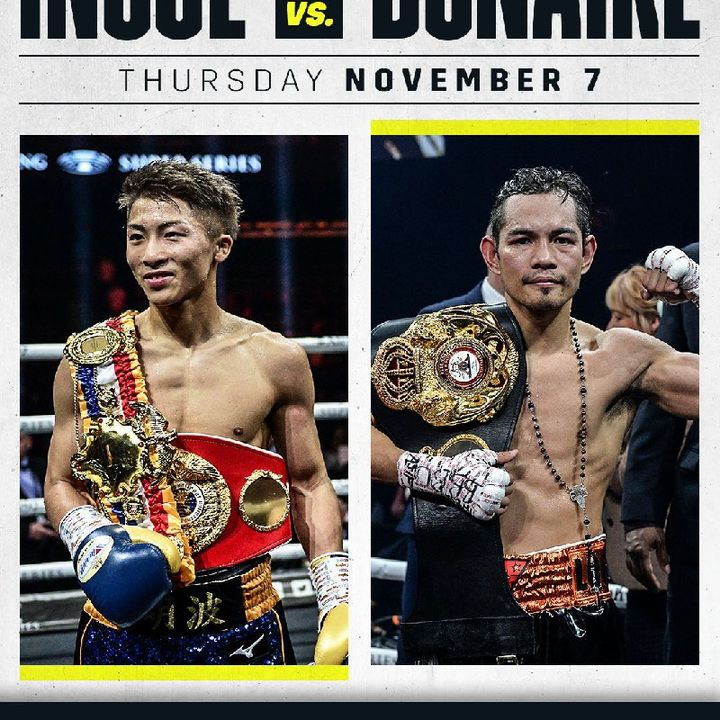 Preview Of The World Boxing Super Series Final Card In Japan Headlined By Naoya Inoue-Nonito Donaire For The WBA+IBF Bantamweight+Ali Trophy
