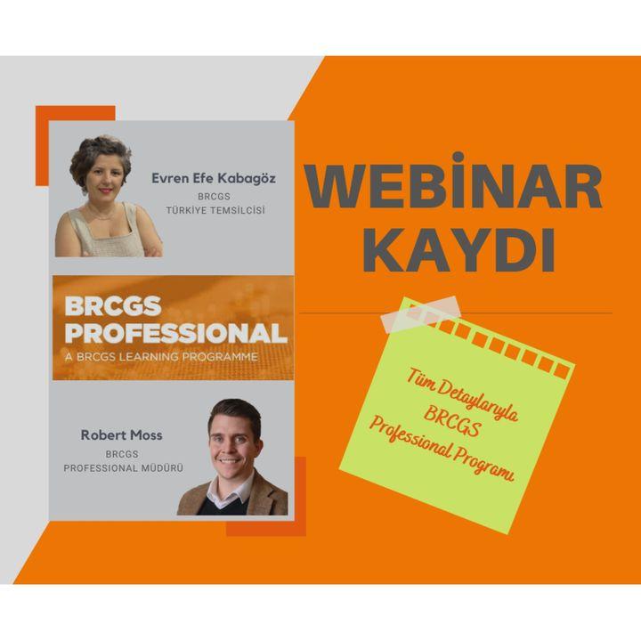 BRCGS PROFESSIONAL PROGRAMI - Türkçe Webinar