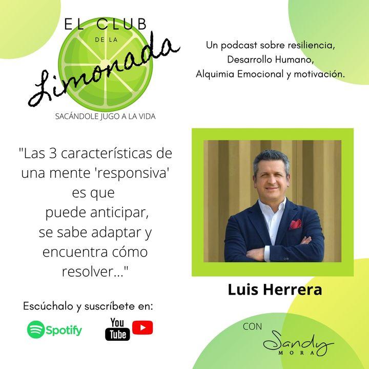 Episodio 14: Luis Herrera, design thinking para una mente responsiva.