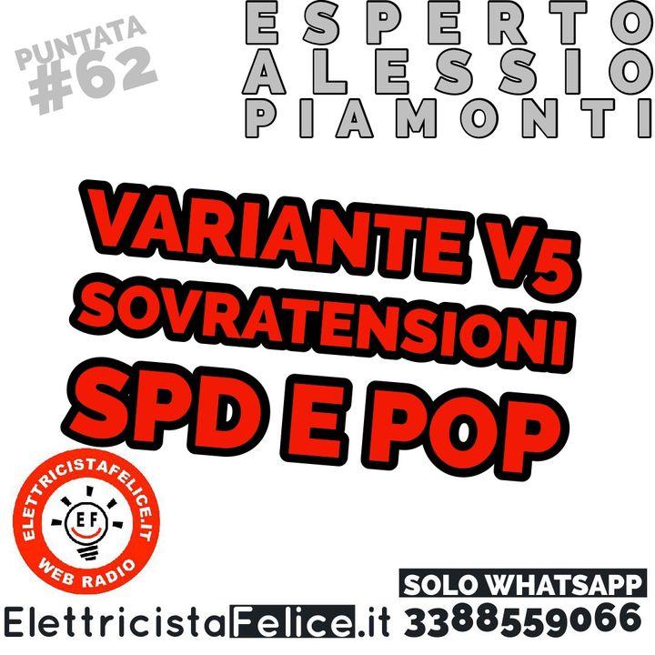 #62 Nuova Variante V5, SPD, POP e non solo