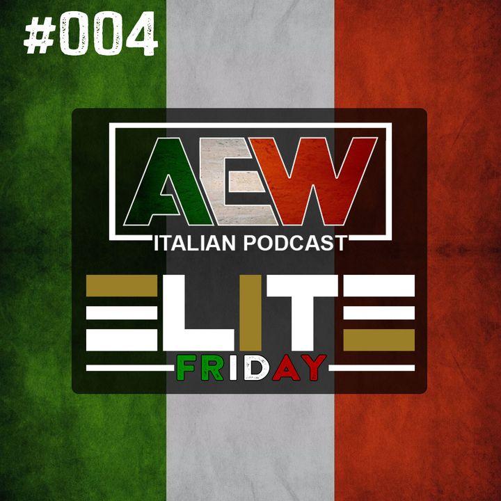 Elite Friday - Episodio 004